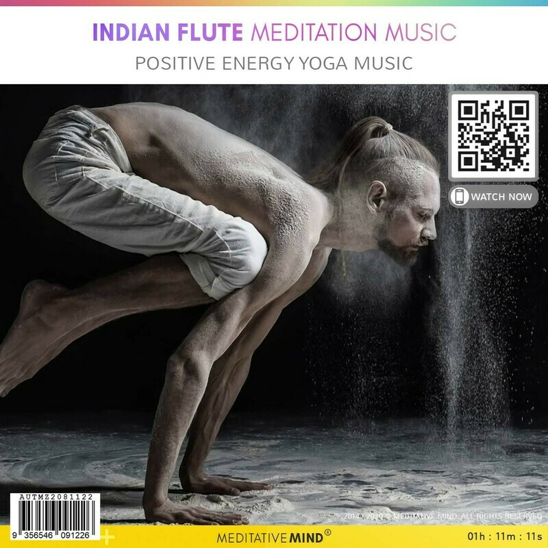 Indian Flute Meditation Music - Positive Energy Yoga Music