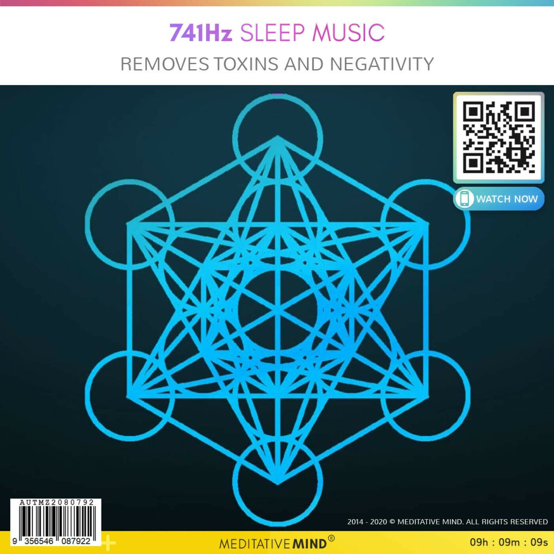 741Hz Sleep Music - Removes Toxins and Negativity