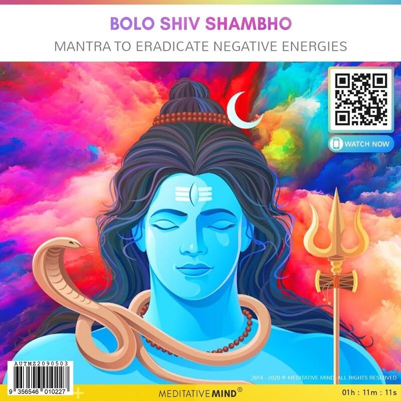 Bolo Shiv Shambho - Mantra to Eradicate Negative Energies