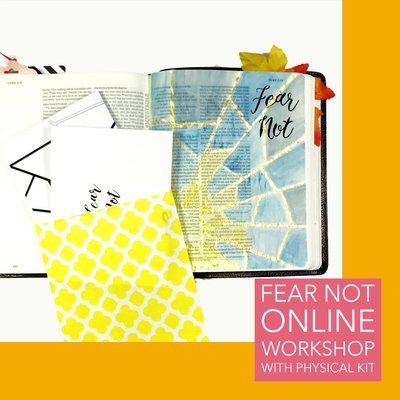 Fear Not - Online Workshop (with Physical Kit)
