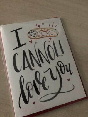 I Cannoli Love You Card