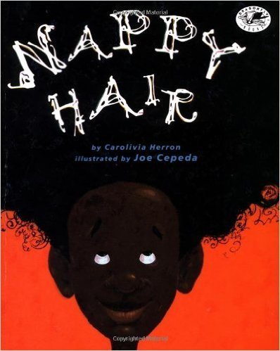 Nappy Hair (Dragonfly Books) (Paperback) by: Carolivia Herron
