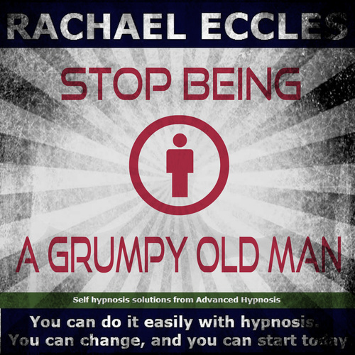 Stop Being a Grumpy Old Man Hypnotherapy MP3 hypnosis download 00041
