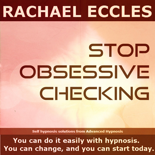 Stop Obsessive Checking Self Hypnosis 2 track Hypnotherapy MP3 00214