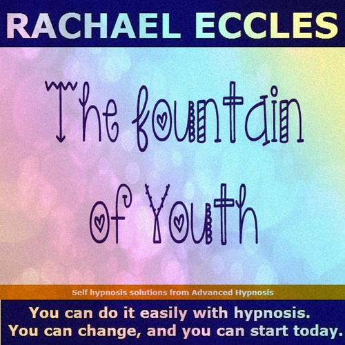 The Fountain of Youth: Feel Younger, look younger & Rejuvenated Hypnosis 2 track Hypnotherapy MP3 00233