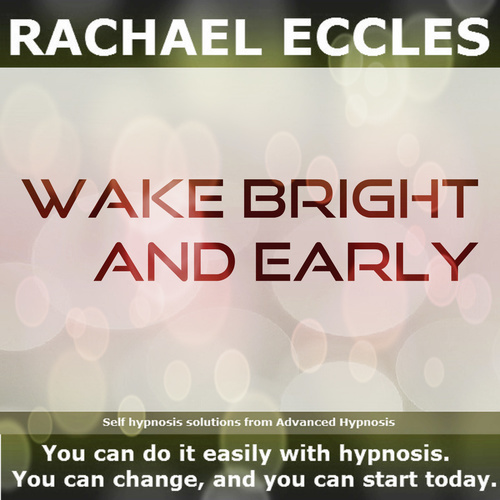 Wake Bright & Early Self Hypnosis Hypnotherapy MP3 instant Download 00325