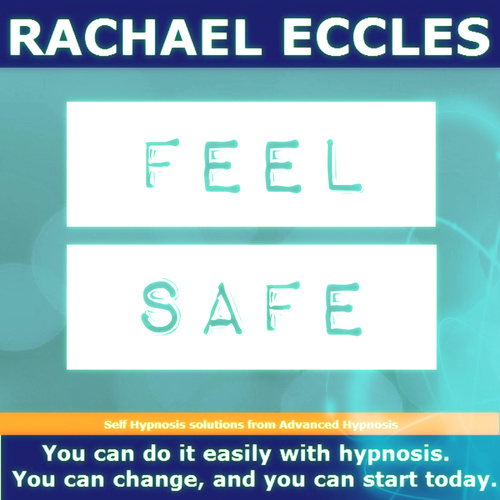 Feel Safe, Self Hypnosis Hypnotherapy MP3 download 00330