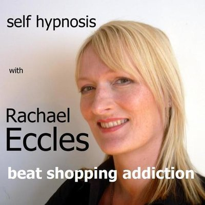 Shopping Addiction, Stop being a Shopaholic, Hypnotherapy Self Hyposis MP3