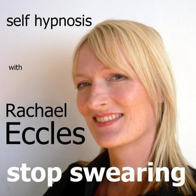 Stop Swearing: Break the habit, 2 tracks Self Hypnosis, Hypnotherapy CD