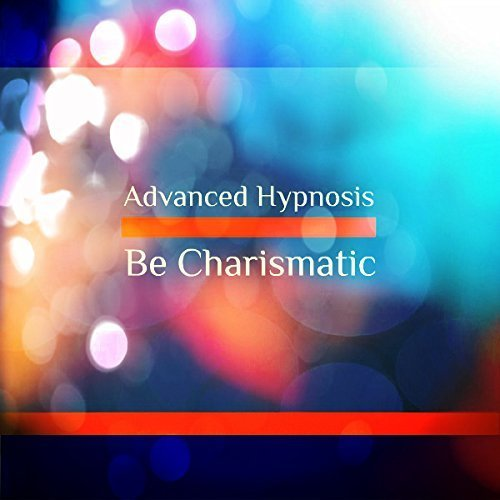 Be charismatic hypnosis download
