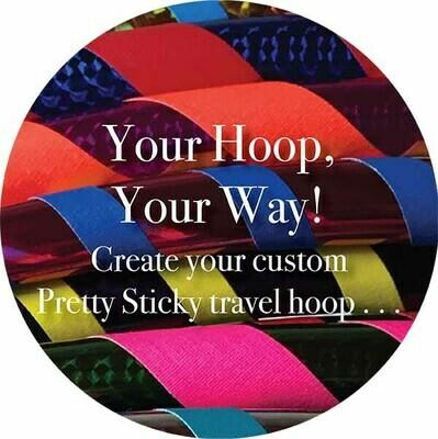 Your Hoop, Your Way: custom travel hoop!