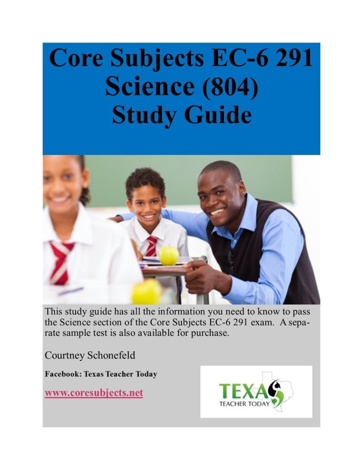 Core Subjects EC-6 291 Science Study Guide (804)