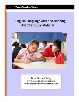 English Language Arts and Reading 4-8 117 Study Guide