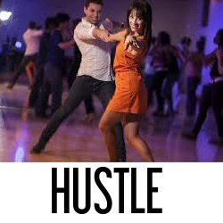 HUSTLE 201 INTERMEDIATE CLASSES - Tuesday's September 17 - Oct. 22