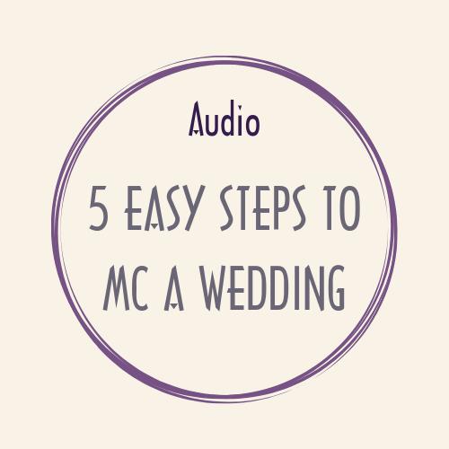 audio 5 EASY STEPS TO MC A WEDDING audio mc wedding 5steps