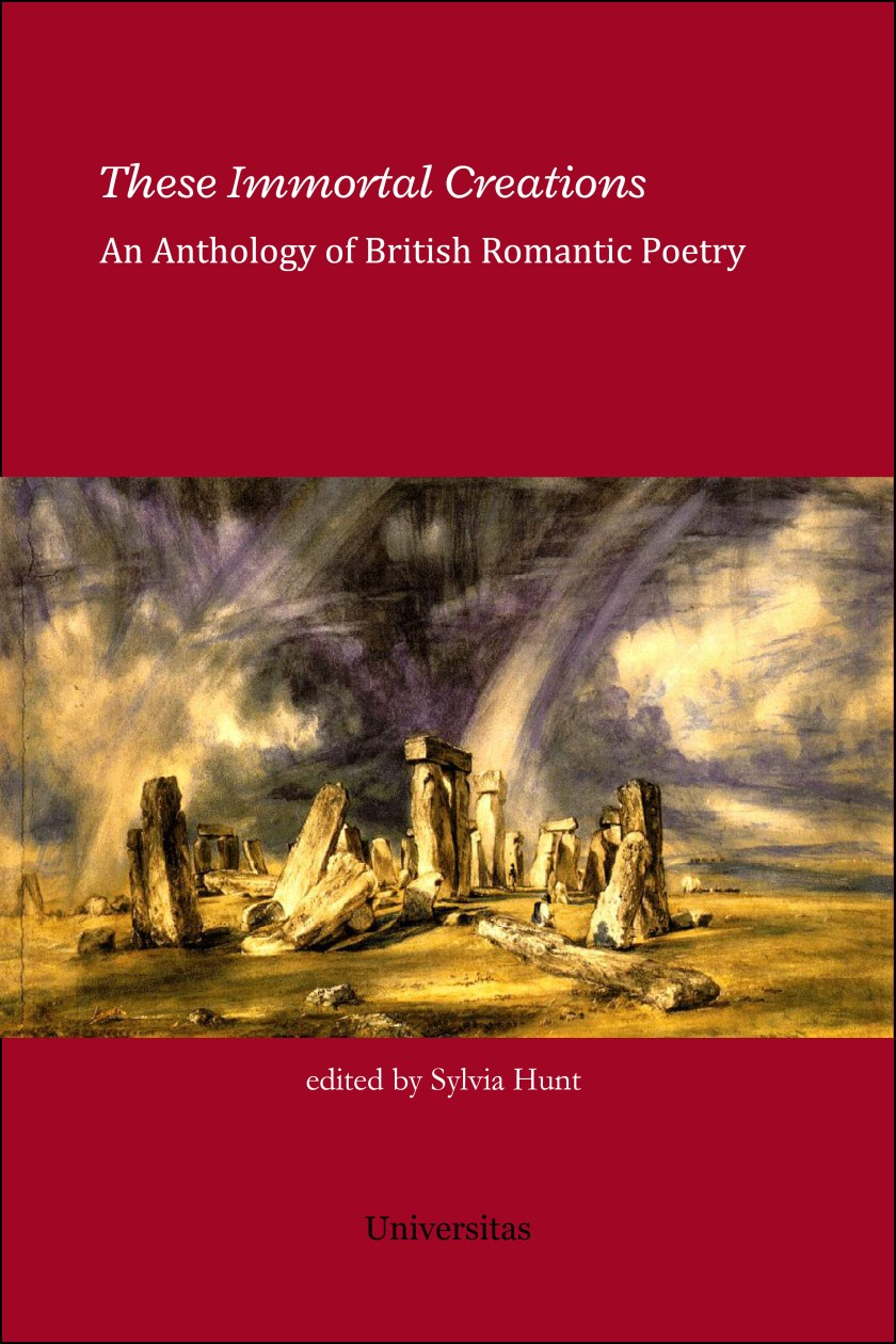 These Immortal Creations: An Anthology of British Romantic Poetry 00018