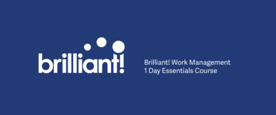 Brilliant! Work Management : 1 Day Essentials Course (Corporate)