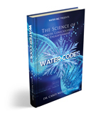 Water Codes: The Science of Health, Consciousness, and Enlightenment 0000001