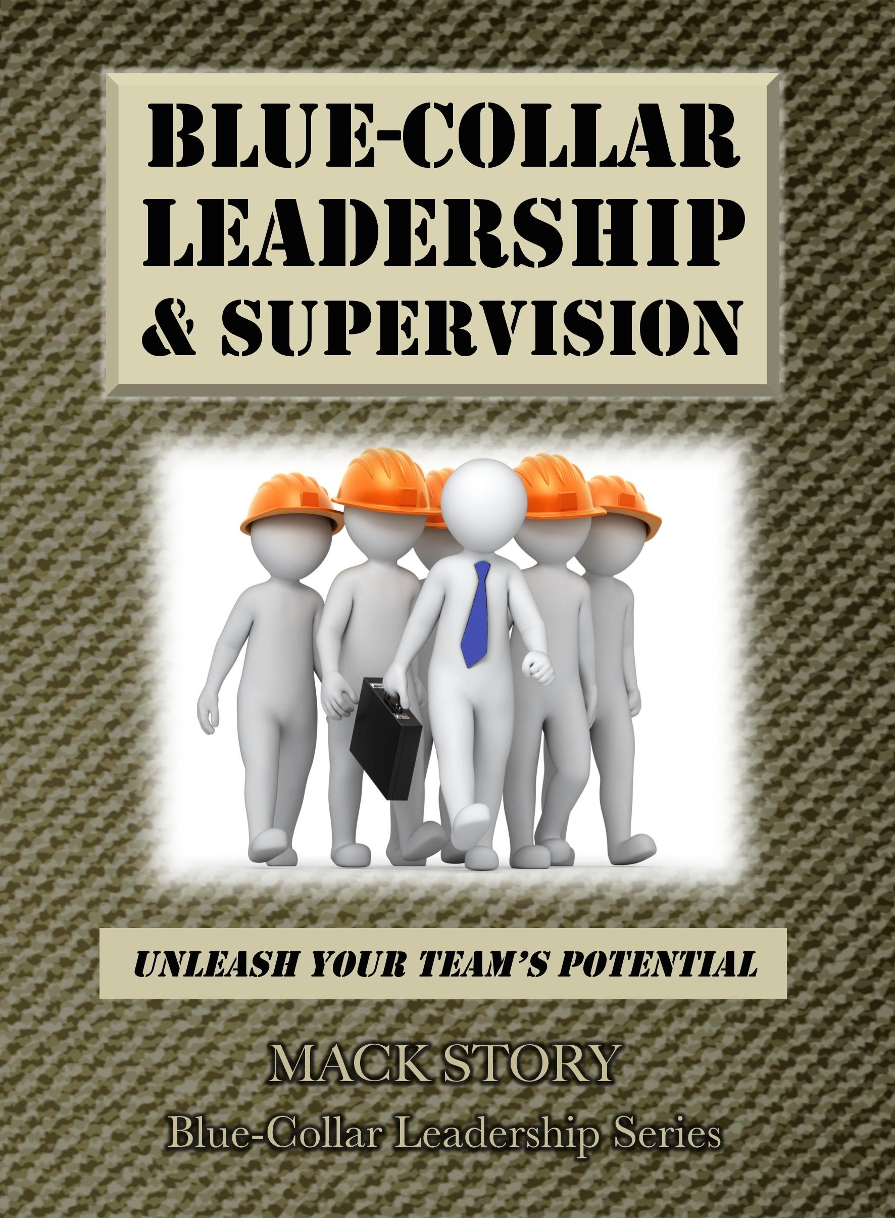 Blue-Collar Leadership & Supervision 0004
