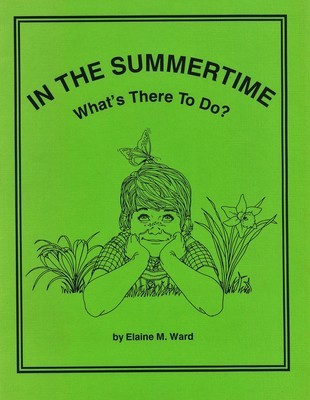 In the Summertime: What's There To Do?