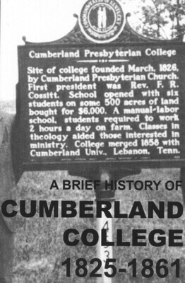 A Brief History of Cumberland College 1825-1861