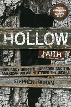 Hollow Faith: How Andy Griffith, Facebook, and the American Dream Neutered the Gospel