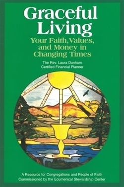 Graceful Living: Your Faith, Values, and Money in Changing Times