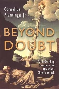 Beyond Doubt: Faith-Building Devotions on Questions Christians Ask