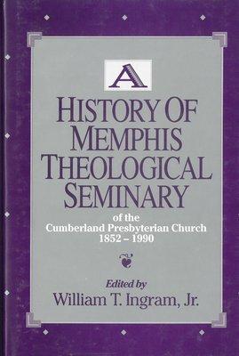 A History of Memphis Theological Seminary