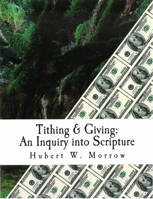 Tithing & Giving: An Inquiry into Scripture