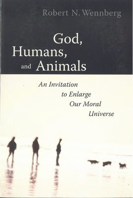 God, Humans, and Animals: An Invitation to Enlarge Our Moral Universe