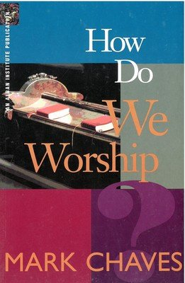 How Do We Worship