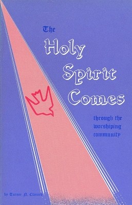 Holy Spirit Comes Through the Worshiping Community