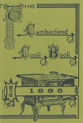 The Cumberland Cook Book 1895