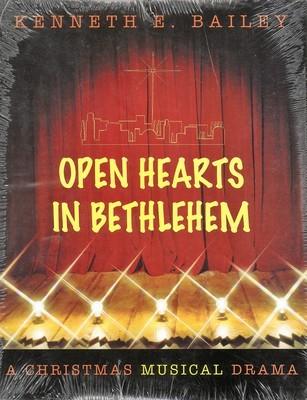 Open Hearts in Bethlehem: A Christmas Musical Drama (Set)