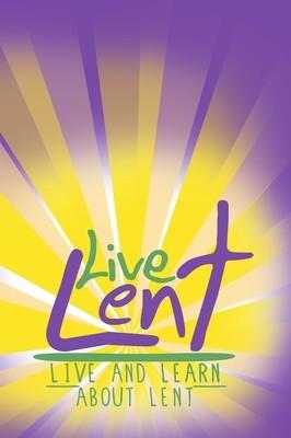 Live Lent: Devotionals for Lent