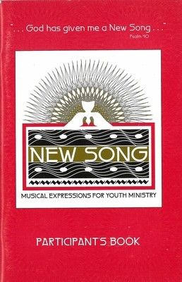 New Song: Musical Expressions for Youth Ministry