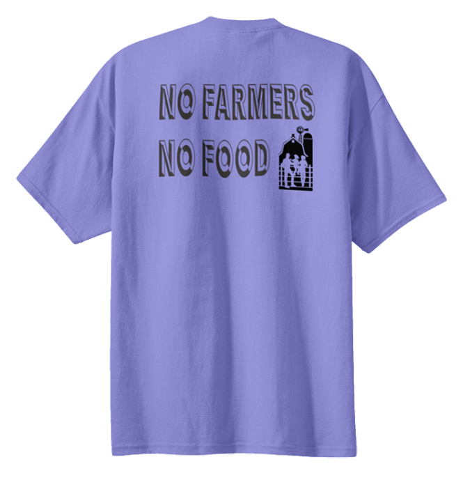 """No Farmers No Food"" T-Shirt PC61 ""No Farmer"""