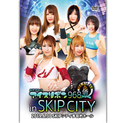 Ice Ribbon #968 In SKIP City on 6/30/19 Official DVD