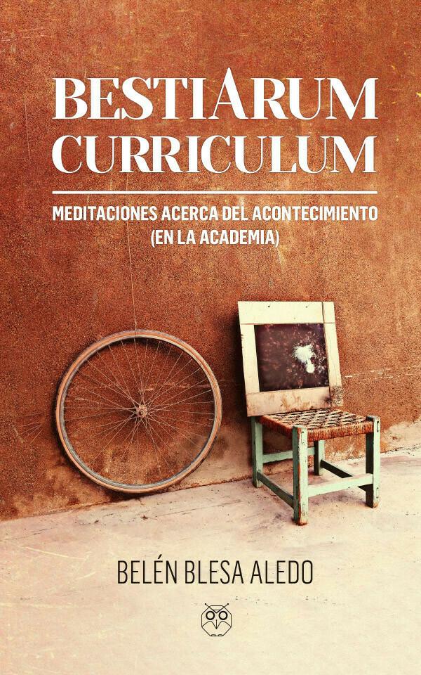 Bestiarum Curriculum. Meditaciones sobre el acontecimiento (en la academia)
