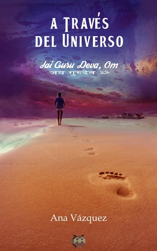 A través del Universo (Jai guru deva, om) 978-84-945289-8-9