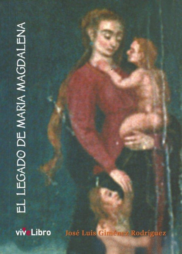 El legado de María Magdalena 978-84-16317-79-0