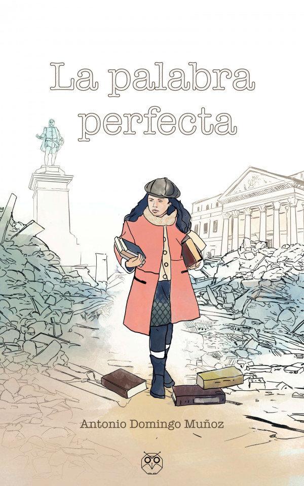 La palabra perfecta. Epub (sin DRM) 978-84-948039-4-9
