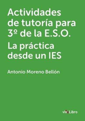 Actividades de tutoría para 3º de la E.S.O. La práctica desde un IES