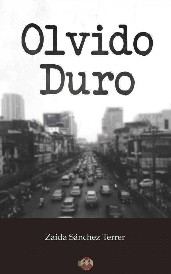 Olvido Duro 978-84-944815-5-0