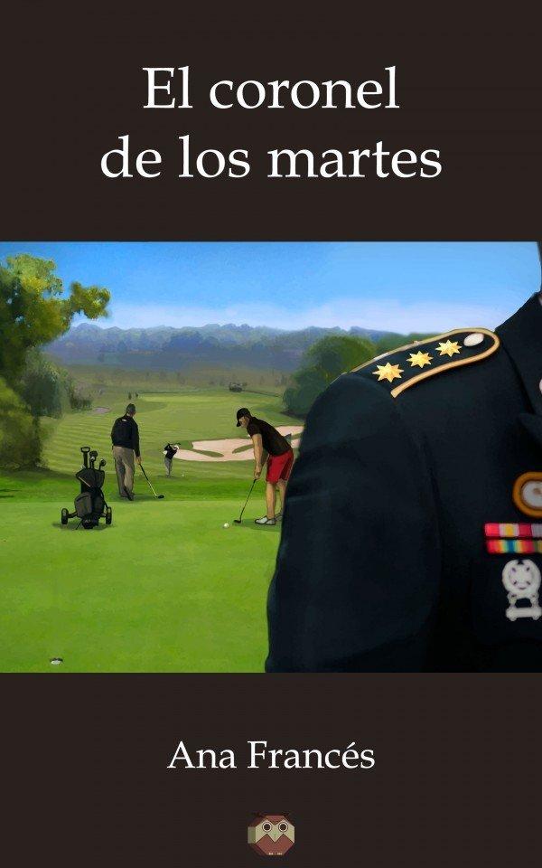 El coronel de los martes 978-84-16214-84-6