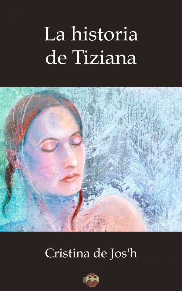 La historia de Tiziana 978-84-16214-72-3