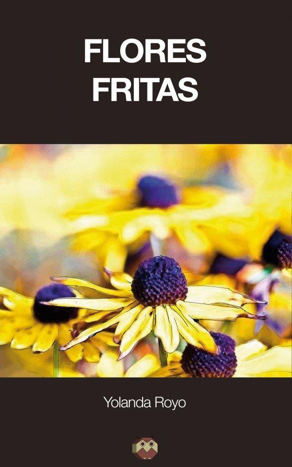 Flores Fritas 978-84-16214-27-3