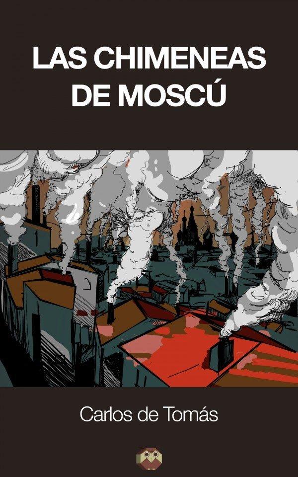 Las Chimeneas de Moscú 978-84-942536-6-9