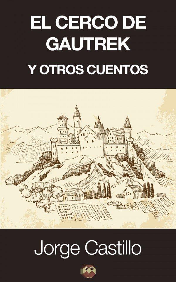 El cerco de Gautrek y otros cuentos 978-84-941415-5-3